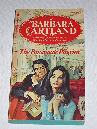 9780515040630: The Passionate Pilgrim (Barbara Cartland #65)