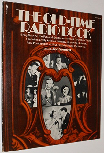 The Old-time radio book: Ted Sennett