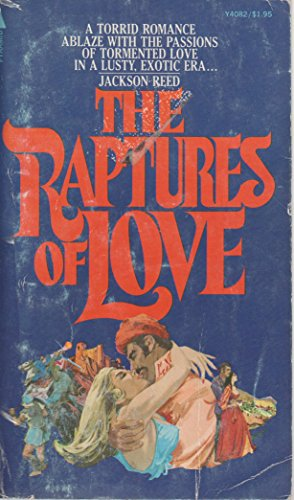 The Raptures of Love: Jackson Reed