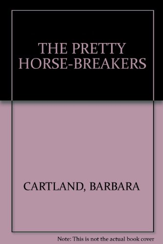 9780515040883: THE PRETTY HORSE-BREAKERS
