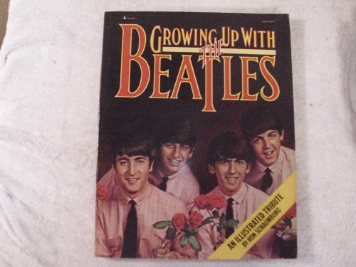 9780515040951: Growing up with the Beatles: An illustrated tribute