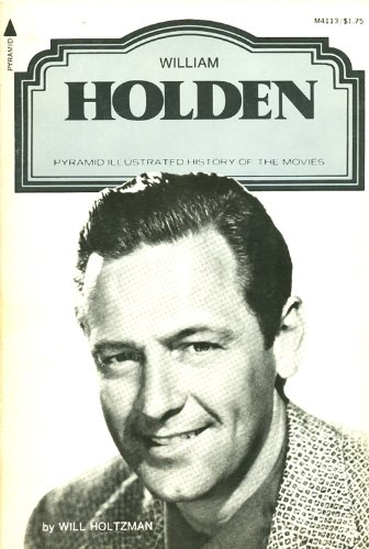 9780515041132: William Holden (Illustrated History of the Movies)