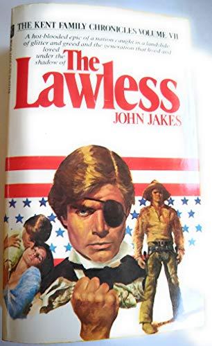 9780515041255: Lawless (Kent Family Chronicles, Bk 7)