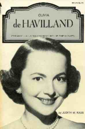 Olivia de Havilland (A Pyramid illustrated history of the movies): Judith M Kass