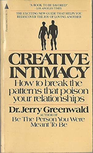 Creative Intimacy: How to Break the Patterns: Greenwald, Jerry