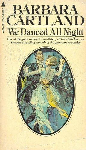 We Danced All Night: Barbara Cartland