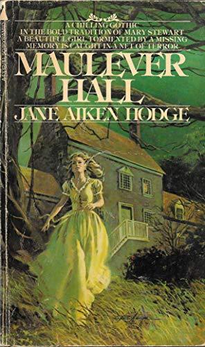 Maulever Hall: Jane Aiken Hodge