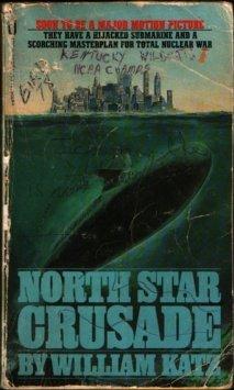 9780515043563: North Star Crusade