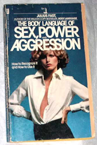 9780515044430: The Body Language of Sex, Power and Aggression