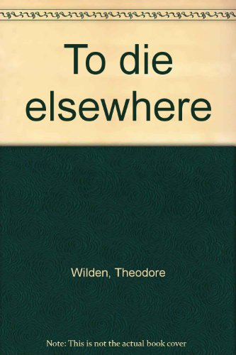 9780515044683: To die elsewhere