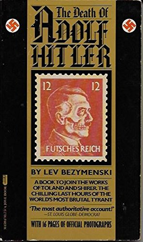 9780515045949: Death of Adolf Hitler, The : Unknown Documents from Soviet Archives