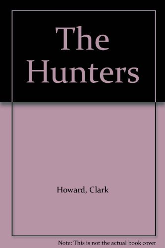 The Hunters (0515047104) by Clark Howard