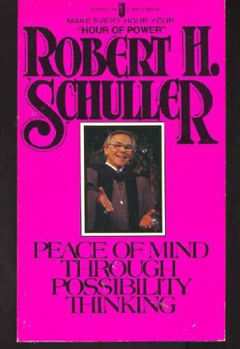 Peace of Mind Through Possibility Thinking (0515047848) by Schuller, Robert