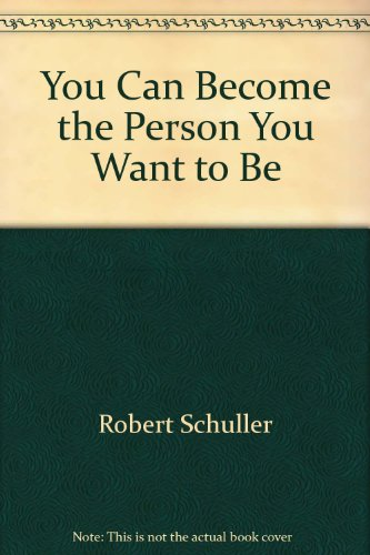 9780515051056: You Can Become the Person You Want to Be
