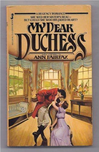 My Dear Duchess: Marion Chesney (Ann