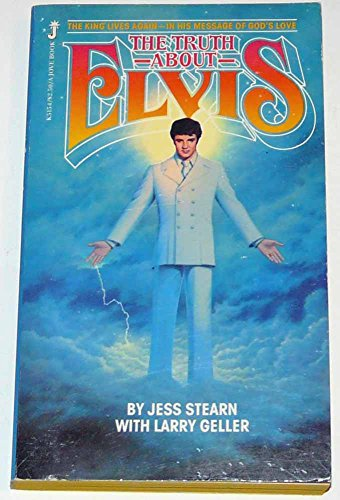 The Truth About Elvis (9780515051544) by Jess Stearn; Larry Geller
