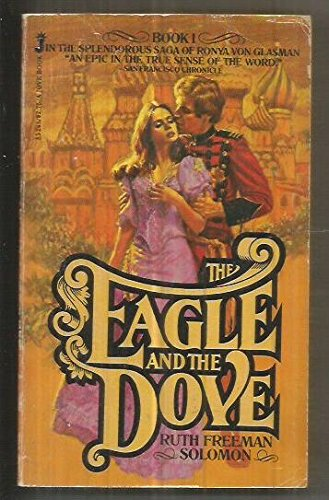 The Eagle and the Dove by Solomon, Ruth Freeman: Ruth Freeman Solomon