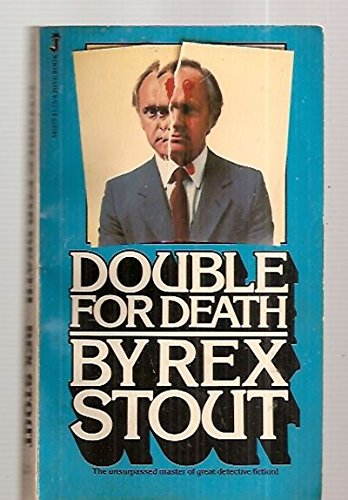 Double for Death: Rex Stout