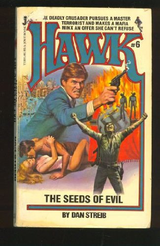 9780515053012: The Seeds of Evil (Hawk, No. 6)