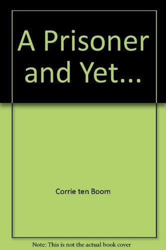 9780515053340: A Prisoner and Yet...