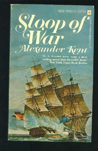 Sloop of War: Alexander Kent