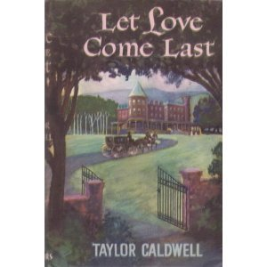 9780515054408: Let Love Come Last