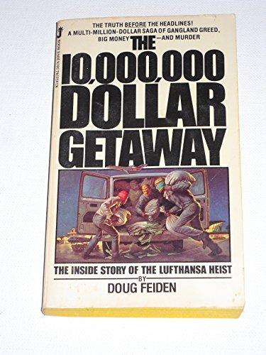9780515054521: The 10,000,000-Dollar Getaway