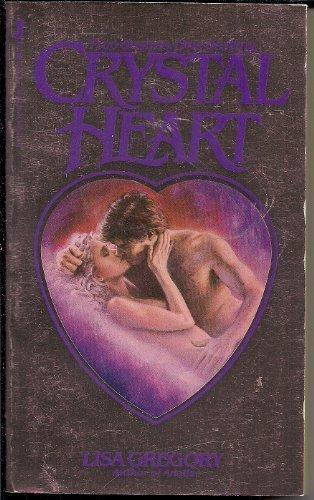 Crystal heart: Gregory, Lisa