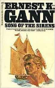 Song Of Sirens (0515054828) by Ernest K. Gann