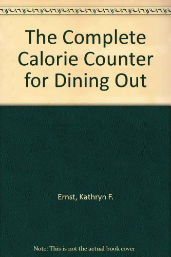 9780515055009: The Complete Calorie Counter for Dining Out
