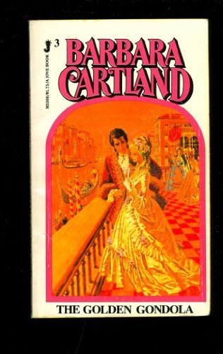 The Golden Gondola: Barbara Cartland