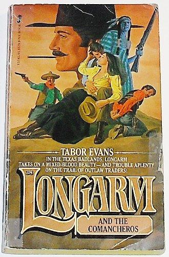 9780515055955: Longarm and the Comancheros