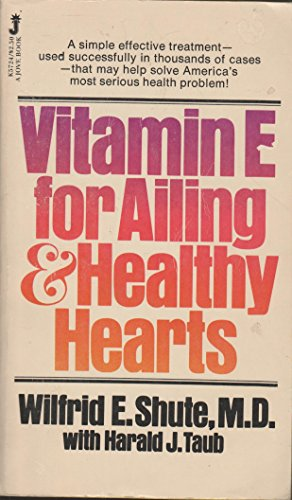 9780515057249: Vitamin E for Ailing and Healthy Hearts