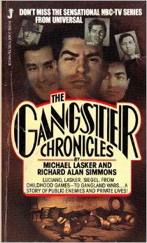 9780515058086: Gangster Chronicles: Luciano, Lasker, Siegle- From Childhood Games to Gangland Wars