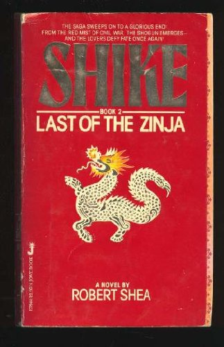 9780515059441: Last of the Zinja (Shike, Book 2)