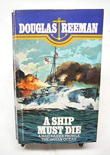 9780515059540: A Ship Must Die