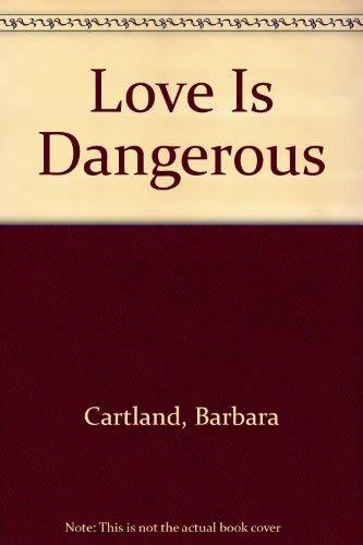 9780515059601: Title: Love Is Dangerous