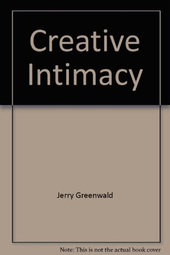 Creative Intimacy: Greenwald, Jerry