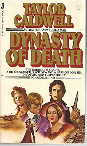 Dynasty Of Death: Caldwell, Taylor