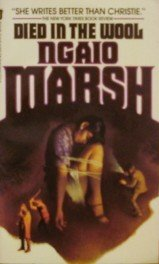 Died In The Wool: Marsh, Ngaio