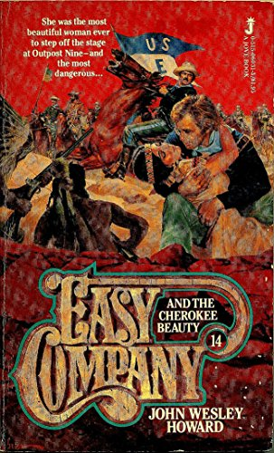EASY COMPANY (Book #14) . AND THE CHEROKEE BEAUTY. ( Lt. Matt Kincaid & His Indian Fighters)