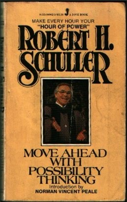 Move Ahead With Possibility Thinking (0515060623) by Robert Schuller