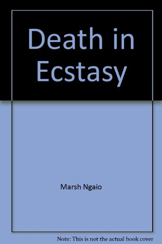 Death In Ecstasy: Marsh, Ngaio