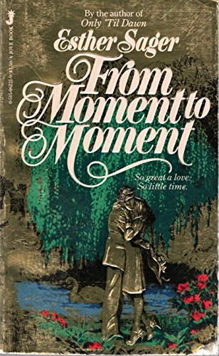 9780515062212: From Moment to Moment