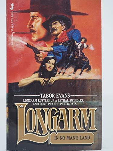 9780515062595: Longarm in No Man's Land (Longarm #58)