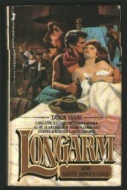 Longarm and Santa Anna's Gold (Longarm #60) (0515062618) by Tabor Evans