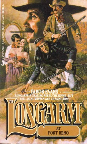 9780515062748: Longarm at Fort Reno (Longarm #73)