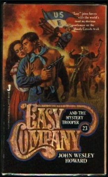 EASY COMPANY (Book #23) . AND THE MYSTERY TROOPER. ( Lt. Matt Kincaid & His Indian Fighters)
