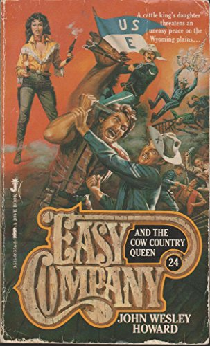 EASY COMPANY (Book #24) . AND THE COW COUNTRY QUEEN. ( Lt. Matt Kincaid & His Indian Fighters)