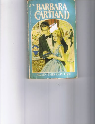 Again This Rapture: Cartland, Barbara